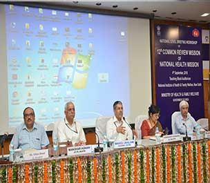 NHM: National level Briefing workshop of 12th Common Review Mission, New Delhi; 4th September, 2018